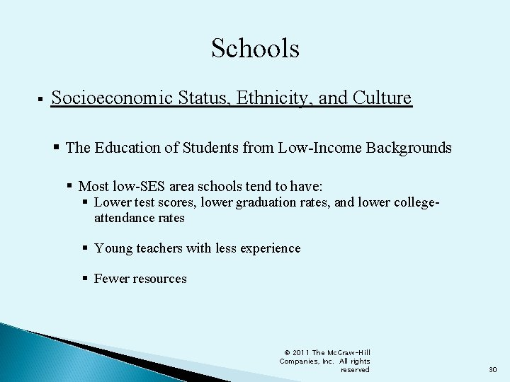 Schools § Socioeconomic Status, Ethnicity, and Culture § The Education of Students from Low-Income