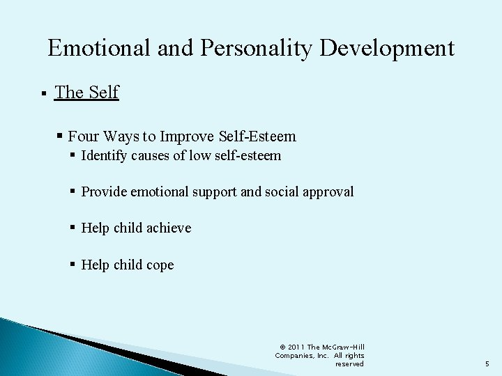 Emotional and Personality Development § The Self § Four Ways to Improve Self-Esteem §