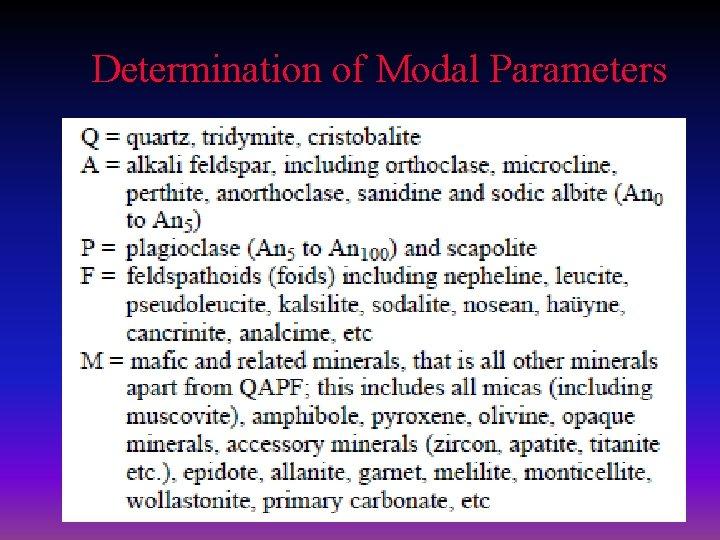 Determination of Modal Parameters