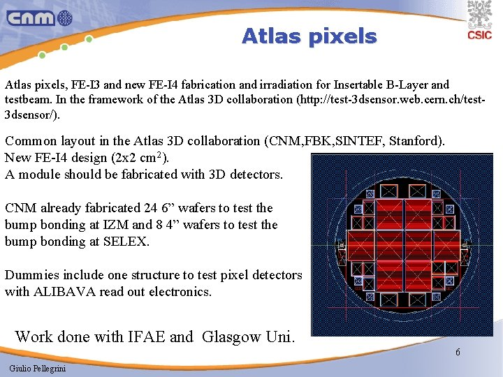 Atlas pixels, FE-I 3 and new FE-I 4 fabrication and irradiation for Insertable B-Layer