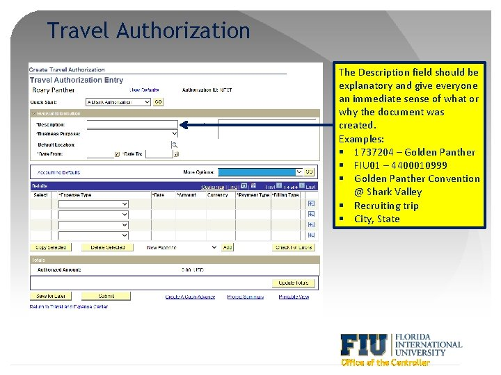 Travel Authorization The Description field should be explanatory and give everyone an immediate sense