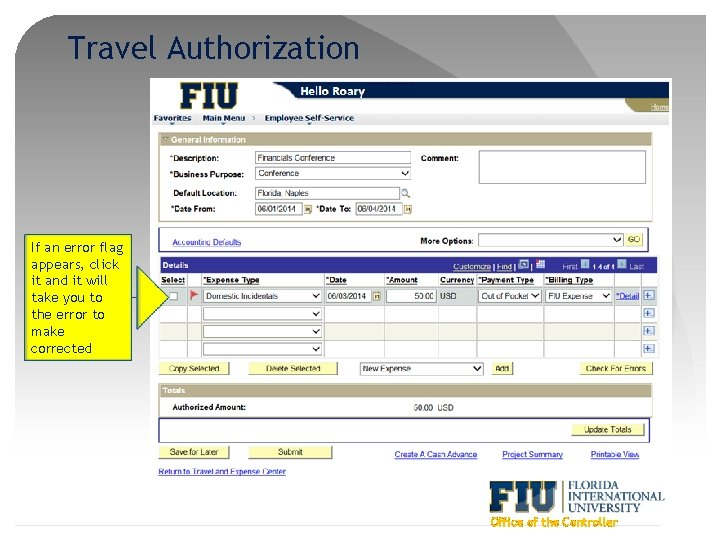 Travel Authorization If an error flag appears, click it and it will take you