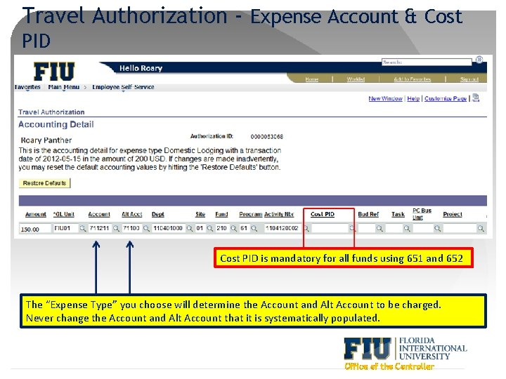 Travel Authorization - Expense Account & Cost PID is mandatory for all funds using