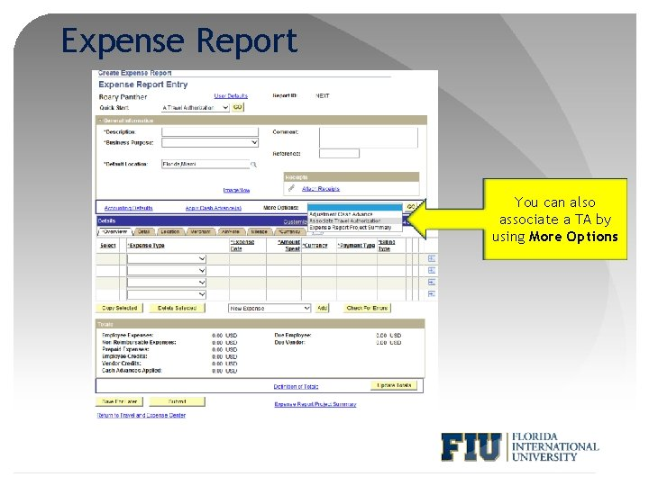 Expense Report You can also associate a TA by using More Options
