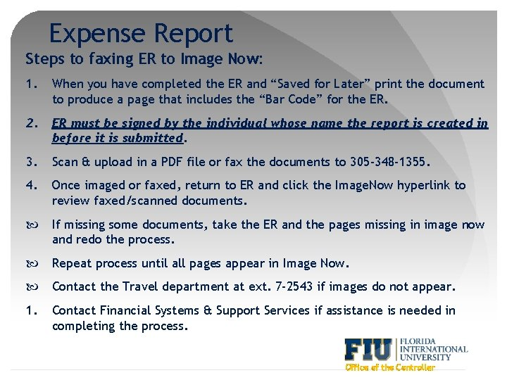 Expense Report Steps to faxing ER to Image Now: 1. When you have completed