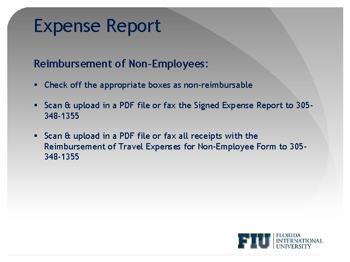 Expense Report Reimbursement of Non-Employees: § Check off the appropriate boxes as non-reimbursable §