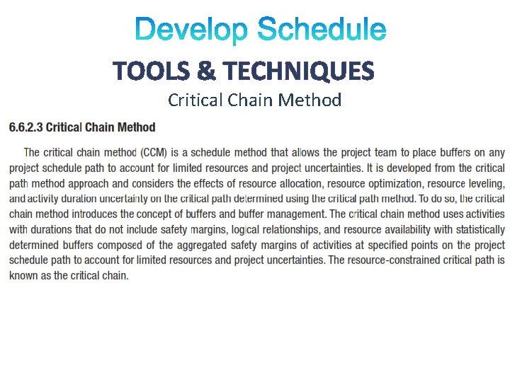 TOOLS & TECHNIQUES Critical Chain Method