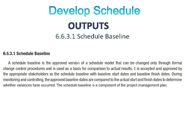 OUTPUTS 6. 6. 3. 1 Schedule Baseline
