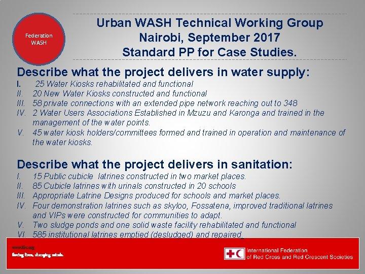Federation Health WASH Wat. San/EH Urban WASH Technical Working Group Nairobi, September 2017 Standard