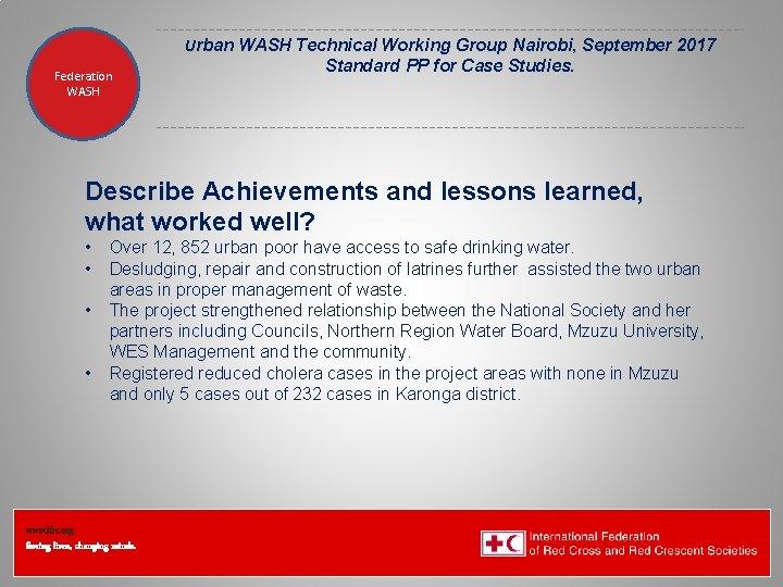 Urban WASH Technical Working Group Nairobi, September 2017 Federation Health WASH Wat. San/EH Standard