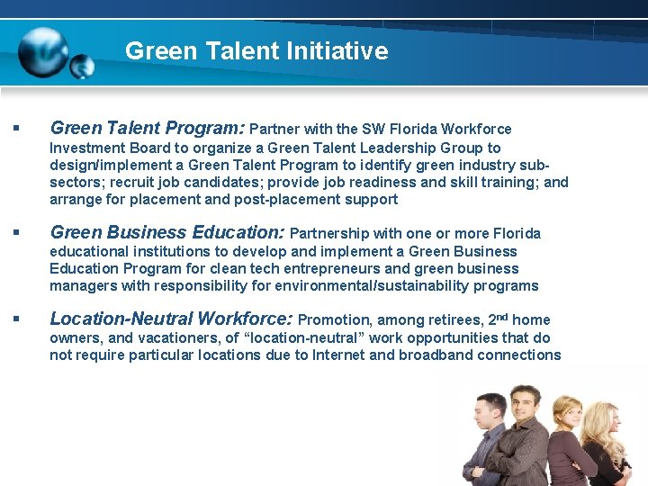 Green Talent Initiative § Green Talent Program: Partner with the SW Florida Workforce Investment
