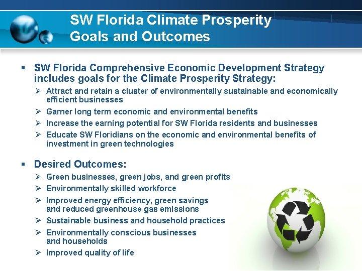 SW Florida Climate Prosperity Goals and Outcomes § SW Florida Comprehensive Economic Development Strategy