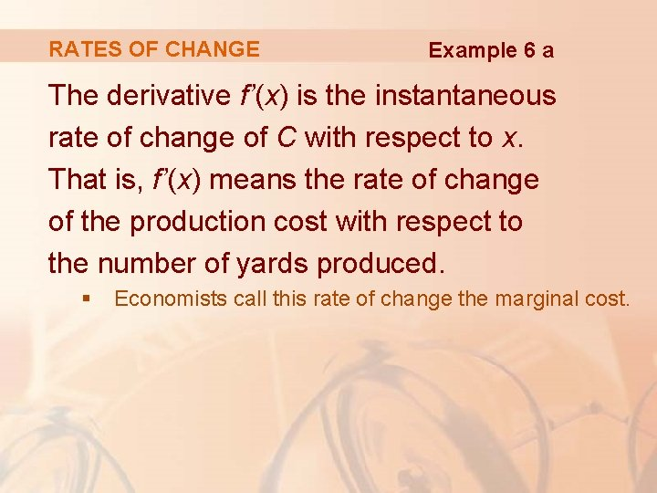 RATES OF CHANGE Example 6 a The derivative f'(x) is the instantaneous rate of