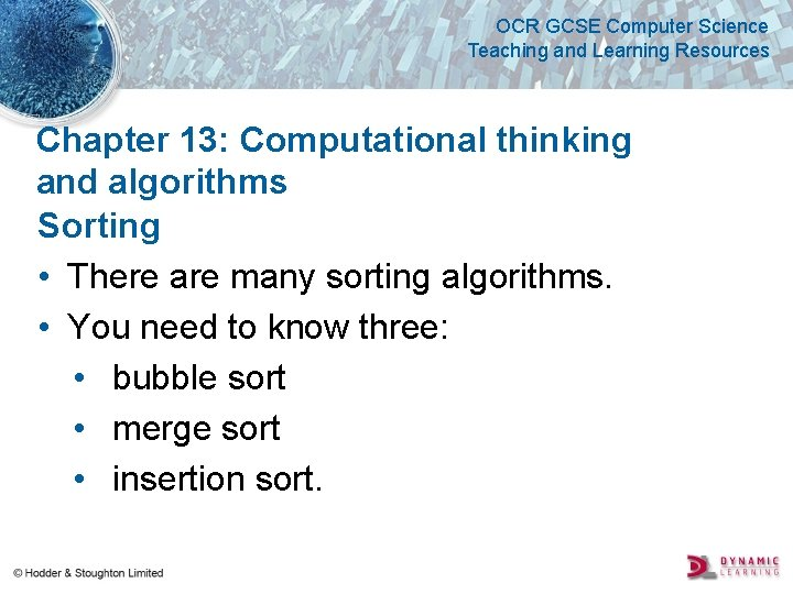 OCR GCSE Computer Science Teaching and Learning Resources Chapter 13: Computational thinking and algorithms