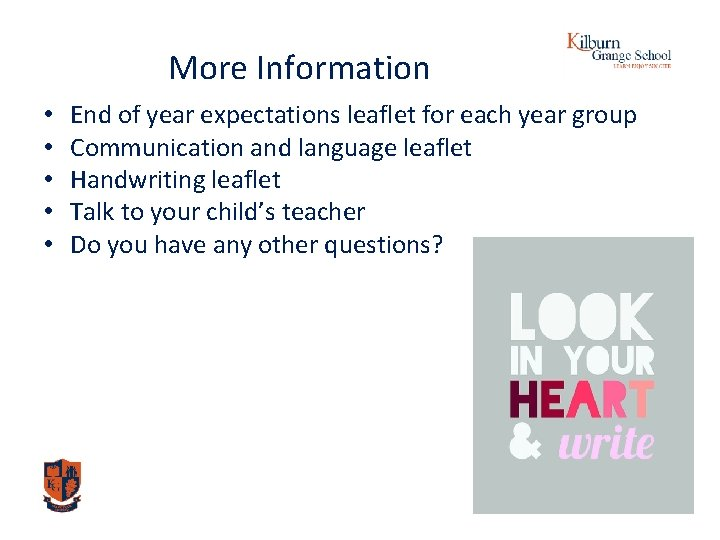 More Information • • • End of year expectations leaflet for each year group