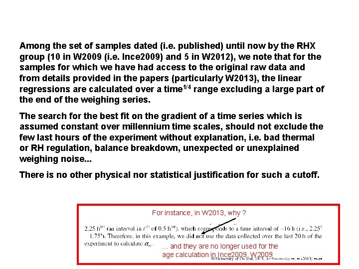 Among the set of samples dated (i. e. published) until now by the RHX