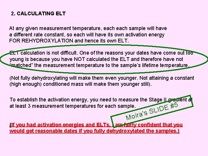 2. CALCULATING ELT At any given measurement temperature, each sample will have a different