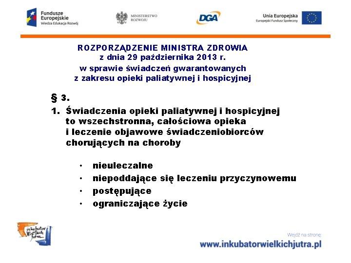ROZPORZĄDZENIE MINISTRA ZDROWIA z dnia 29 października 2013 r. w sprawie świadczeń gwarantowanych z