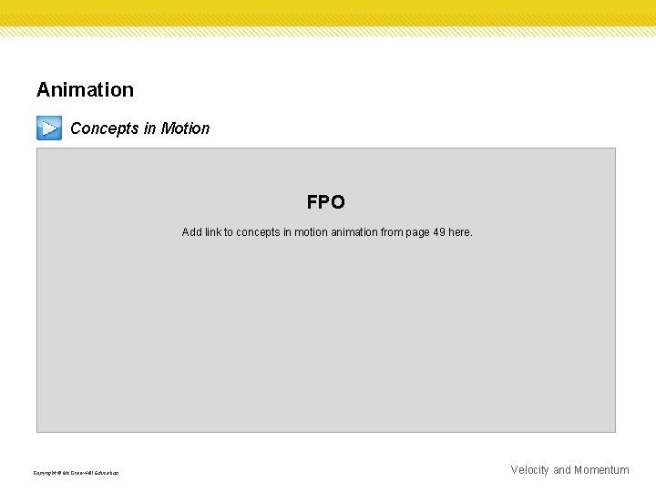 Animation Concepts in Motion FPO Add link to concepts in motion animation from page