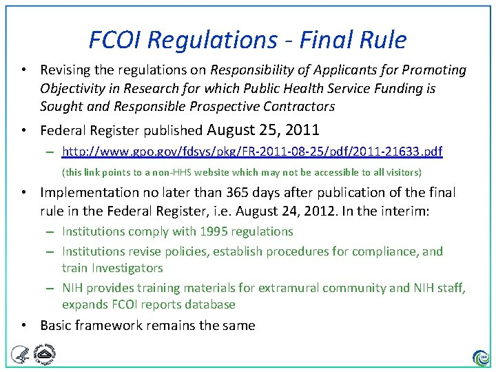 FCOI Regulations - Final Rule • Revising the regulations on Responsibility of Applicants for
