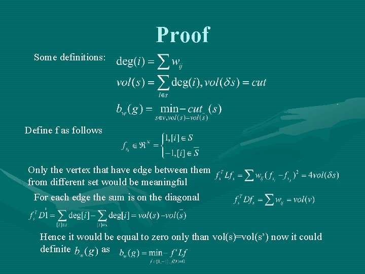 Proof Some definitions: Define f as follows Only the vertex that have edge between