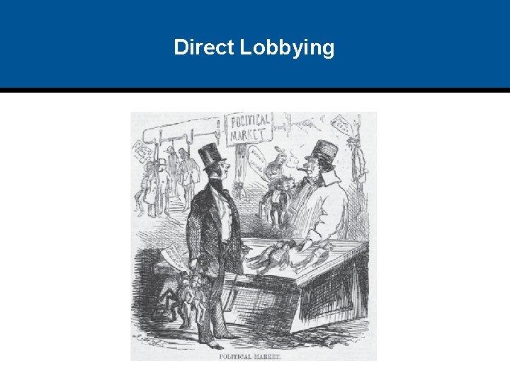 Direct Lobbying