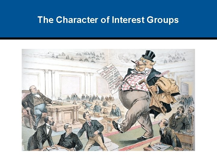 The Character of Interest Groups