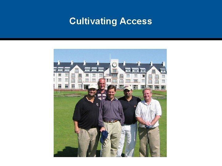 Cultivating Access
