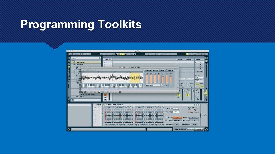 Programming Toolkits
