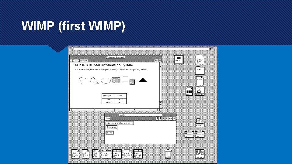 WIMP (first WIMP)