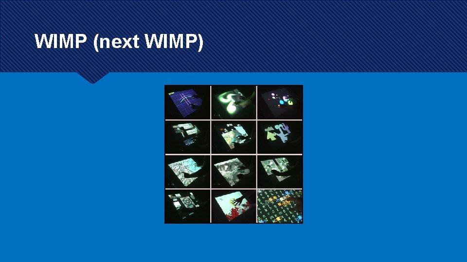WIMP (next WIMP)