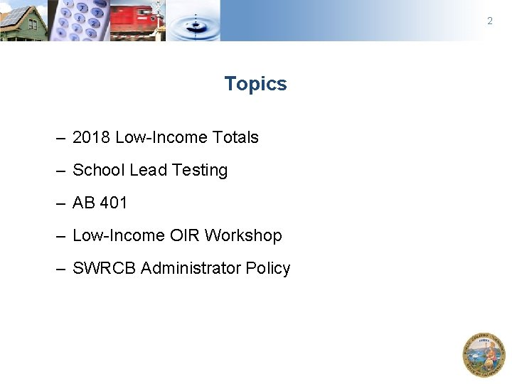 2 Topics – 2018 Low-Income Totals – School Lead Testing – AB 401 –