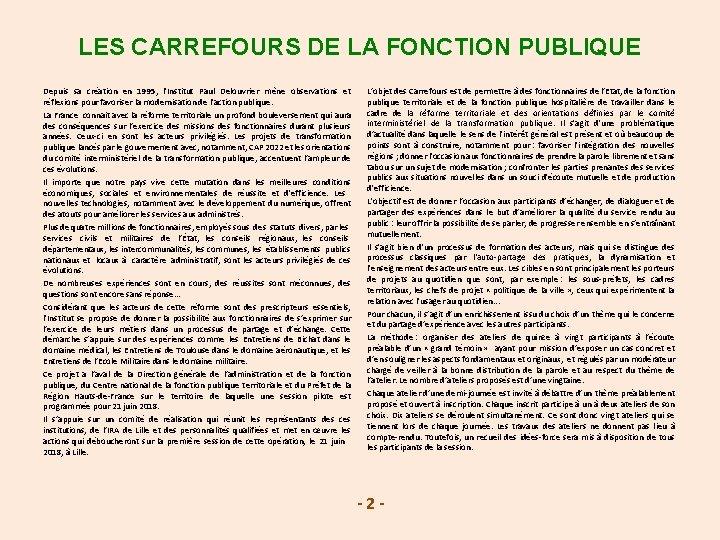 LES CARREFOURS DE LA FONCTION PUBLIQUE Depuis sa création en 1995, l'Institut Paul Delouvrier