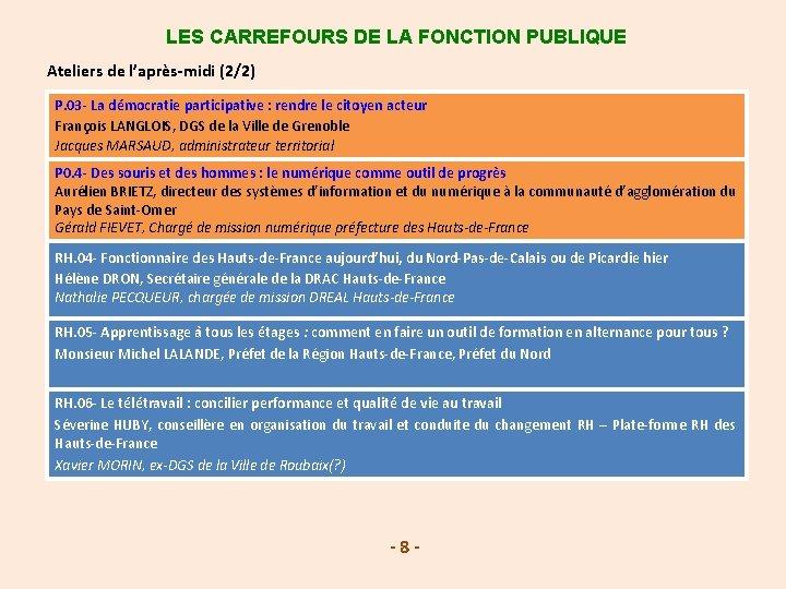 LES CARREFOURS DE LA FONCTION PUBLIQUE Ateliers de l'après-midi (2/2) P. 03 - La
