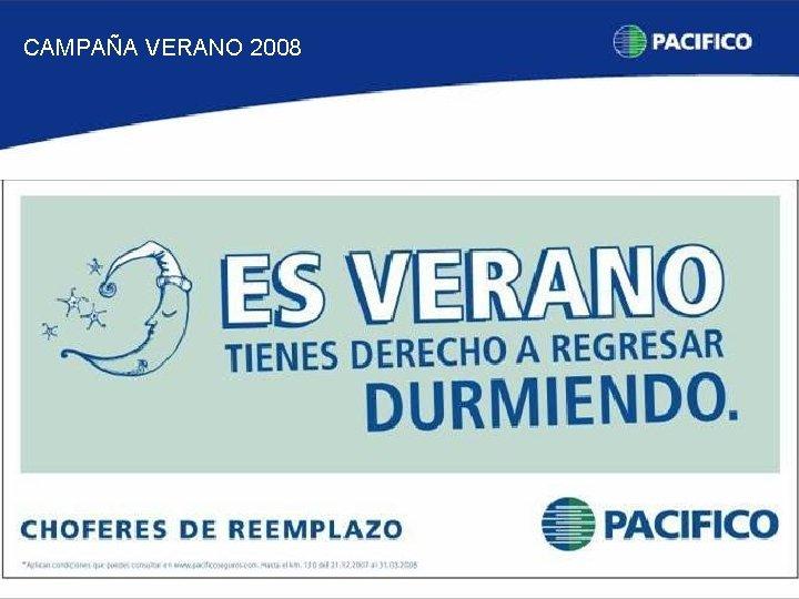 CAMPAÑA VERANO 2008