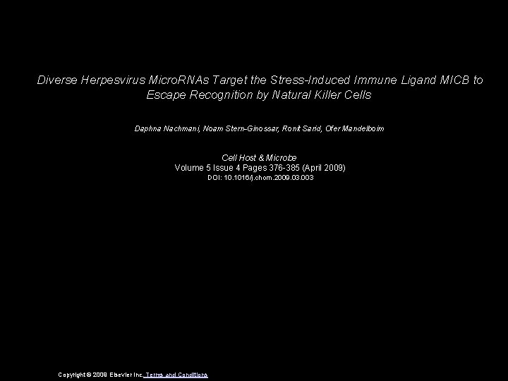 Diverse Herpesvirus Micro. RNAs Target the Stress-Induced Immune Ligand MICB to Escape Recognition by