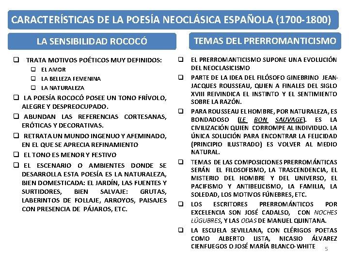 CARACTERÍSTICAS DE LA POESÍA NEOCLÁSICA ESPAÑOLA (1700 -1800) LA SENSIBILIDAD ROCOCÓ q TRATA MOTIVOS