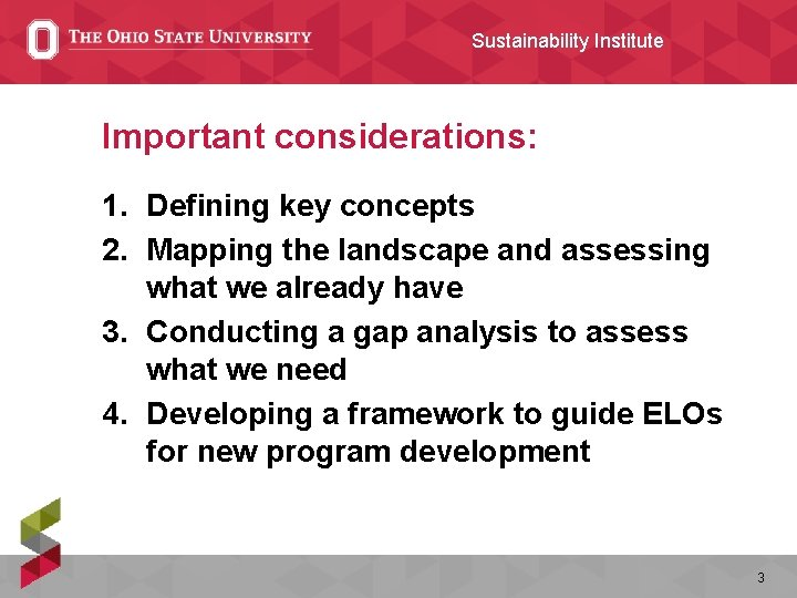 Sustainability Institute Important considerations: 1. Defining key concepts 2. Mapping the landscape and assessing
