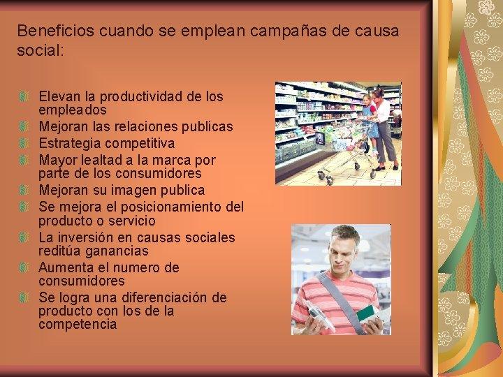 Beneficios cuando se emplean campañas de causa social: Elevan la productividad de los empleados