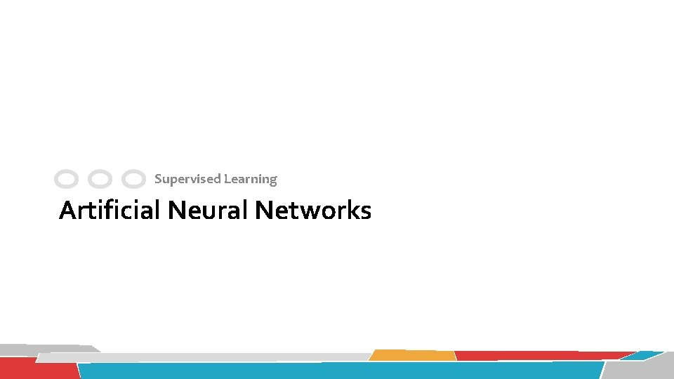 Supervised Learning Artificial Neural Networks