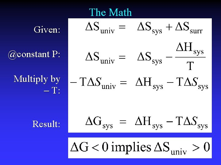 The Math Given: @constant P: Multiply by T: Result:
