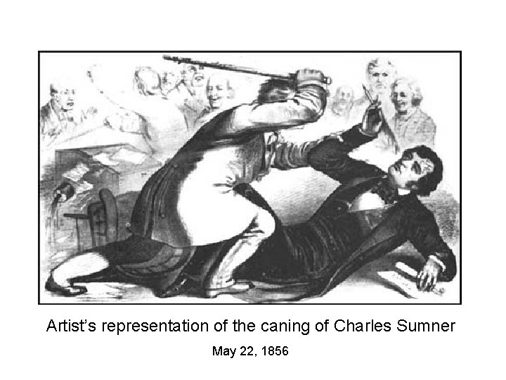 Artist's representation of the caning of Charles Sumner May 22, 1856