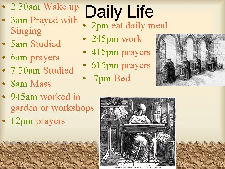 • 2: 30 am Wake up • 3 am Prayed with • 2