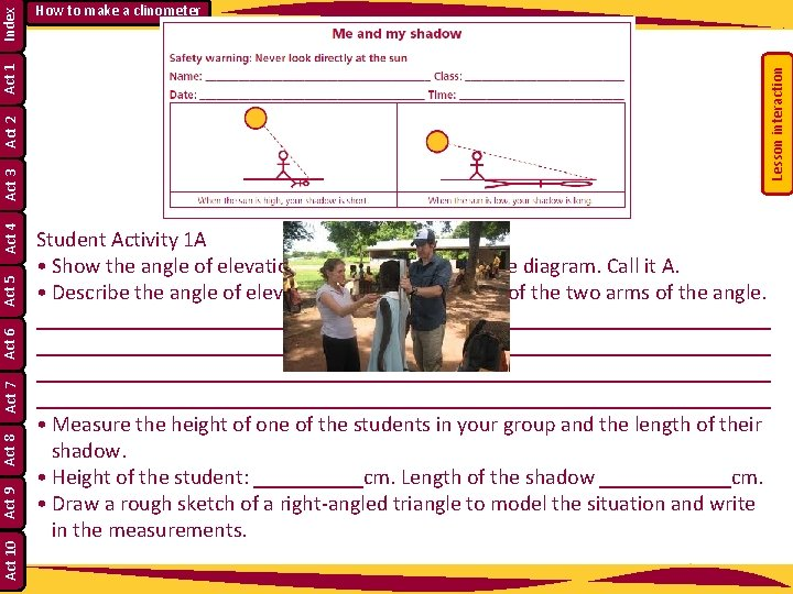 Lesson interaction Index Act 1 Act 2 Act 3 Act 4 Act 5 Act