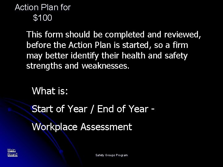 Action Plan for $100 This form should be completed and reviewed, before the Action