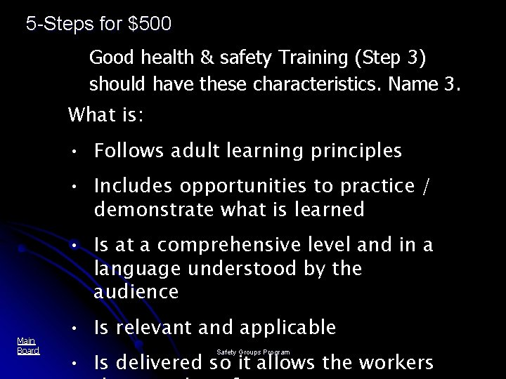 5 -Steps for $500 Good health & safety Training (Step 3) should have these