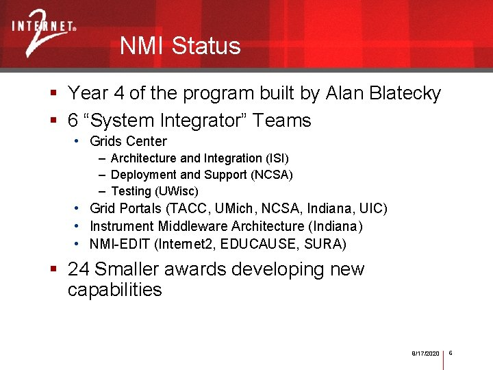NMI Status § Year 4 of the program built by Alan Blatecky § 6