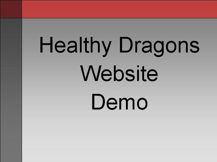 Healthy Dragons Website Demo