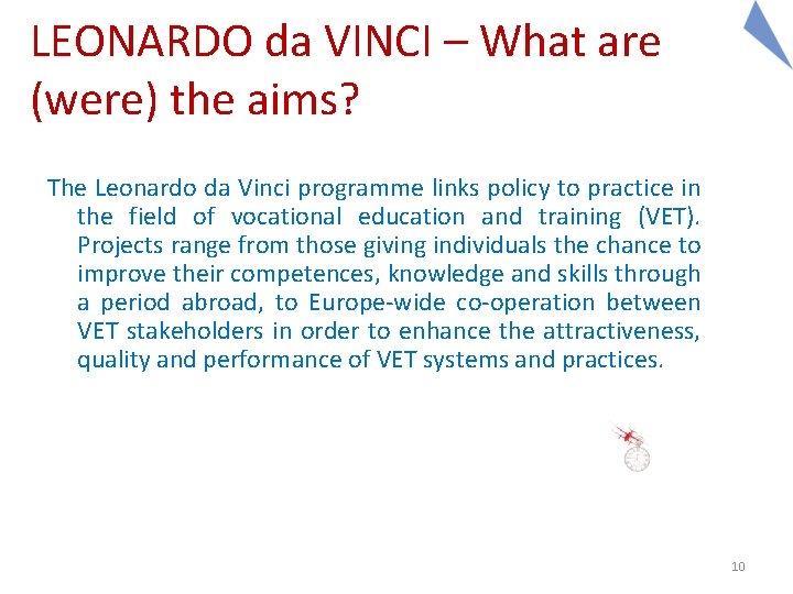 LEONARDO da VINCI – What are (were) the aims? The Leonardo da Vinci programme