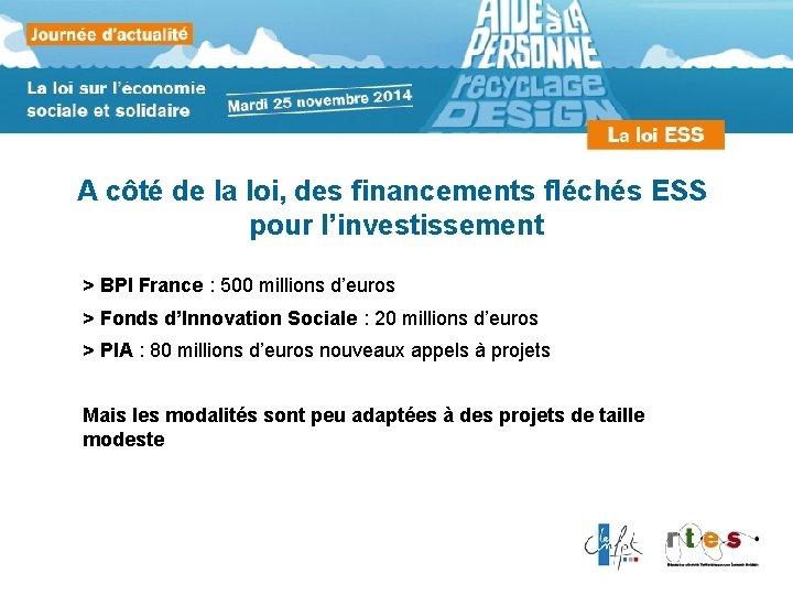 A côté de la loi, des financements fléchés ESS pour l'investissement > BPI France